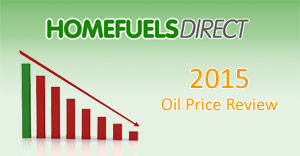 Homefuels Direct 2015 Oil Price Review Graphic